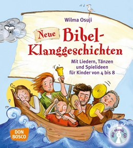 Abbildung von Osuji   Neue Bibel-Klanggeschichten   1. Auflage   2017   beck-shop.de