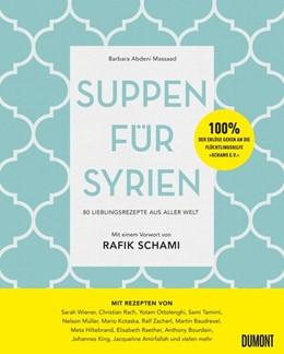 Abbildung von Abdeni Massaad | Suppen für Syrien | 1. Auflage | 2017 | beck-shop.de