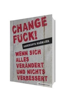 Abbildung von Hagmaier | Change Fuck! | 1. Auflage | 2017 | beck-shop.de