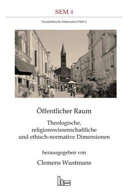 Abbildung von Wustmans | Öffentlicher Raum. | 2016 | Theologische, religionswissens...
