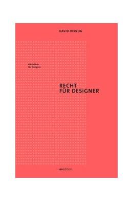 Abbildung von Herzog | Recht für Designer | 1. Auflage | 2017 | beck-shop.de