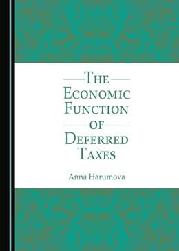 Abbildung von Harumova | The Economic Function of Deferred Taxes | 1. Auflage | 2016 | beck-shop.de
