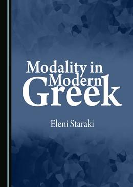 Abbildung von Staraki | Modality in Modern Greek | 1. Auflage | 2017 | beck-shop.de
