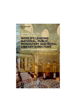 Abbildung von Lo / Cho / Chiu | World´s Leading National, Public, Monastery and Royal Library Directors | 2017 | Leadership, Management, Future...