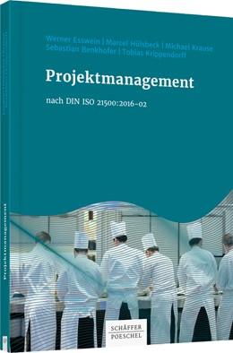 Abbildung von Esswein / Hülsbeck / Benkhofer u.a. | Projektmanagement nach DIN ISO 21500:2016-02 | 2019