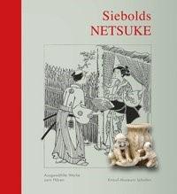 Abbildung von Mergenthaler | Siebolds Netsuke | Erstauflage | 2016