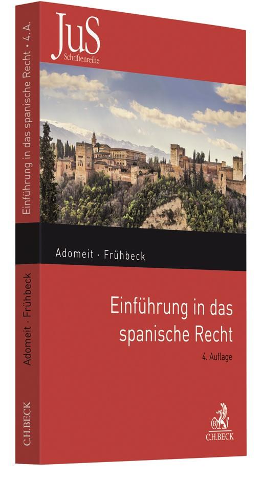 Abbildung von Adomeit / Frühbeck | Einführung in das spanische Recht | 4. Auflage | 2018