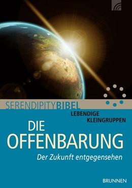 Abbildung von Serendipity bibel | Die Offenbarung | 1. Auflage | 2017 | beck-shop.de