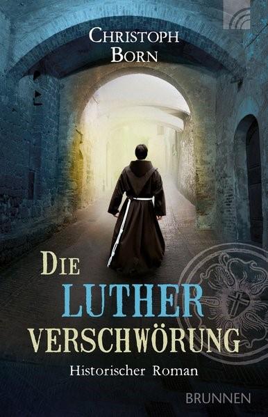 Die Lutherverschwörung | Born, 2017 | Buch (Cover)