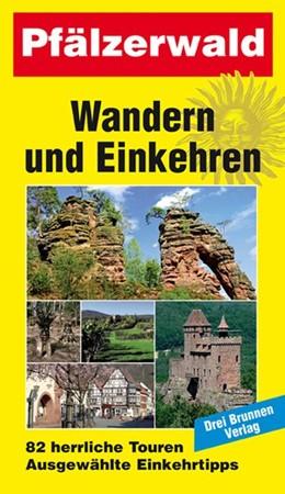 Abbildung von Wandern und Einkehren Bd. 7 Pfälzerwald   7. Auflage   2019   beck-shop.de