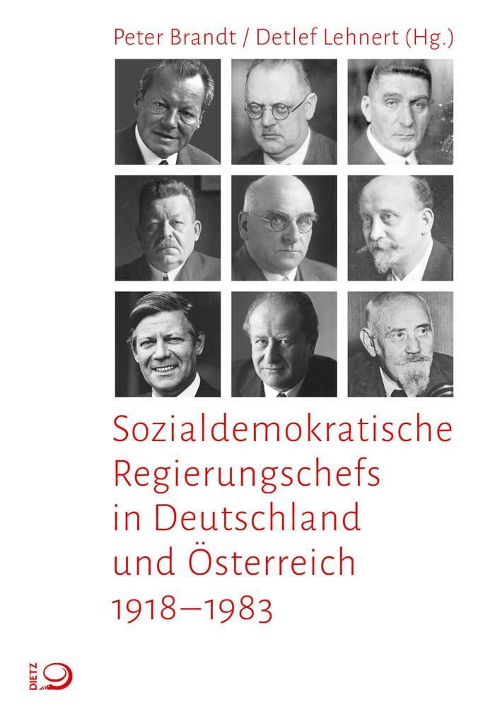 Sozialdemokratische Regierungschefs in Deutschland und Österreich | Brandt / Lehnert, 2017 | Buch (Cover)