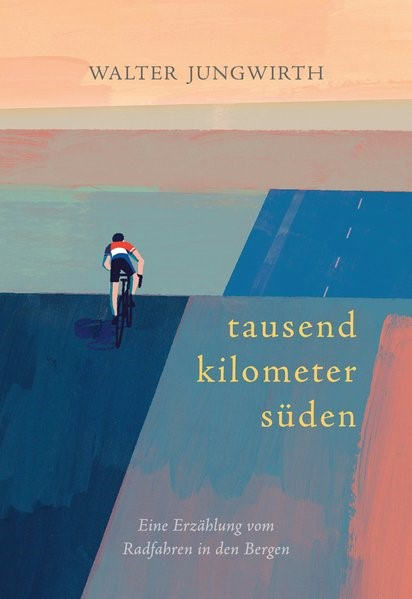 Tausend Kilometer Süden | Jungwirth, 2017 | Buch (Cover)