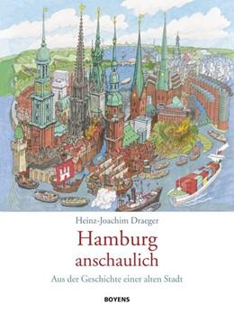 Abbildung von Draeger   Hamburg anschaulich   2017   Aus der Geschichte einer alten...