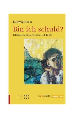 Abbildung von Hesse | Bin ich schuld? | 1. Auflage | 2016 | beck-shop.de
