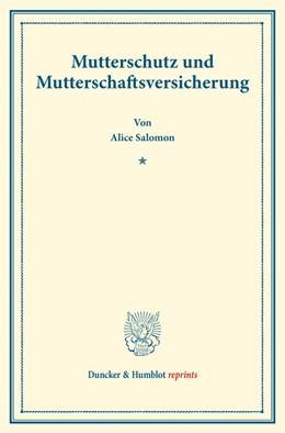Abbildung von Salomon   Mutterschutz und Mutterschaftsversicherung.   2016   (Schriften des deutschen Verei...