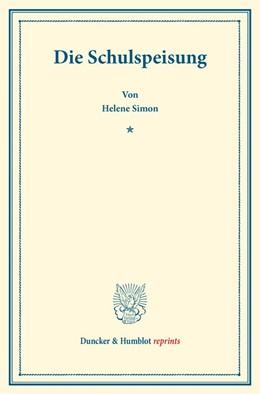 Abbildung von Simon   Die Schulspeisung.   1. Auflage   2016   beck-shop.de
