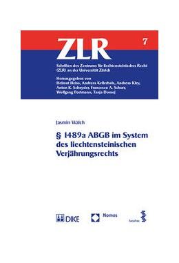 Abbildung von Walch | § 1489a ABGB im System des liechtensteinischen Verjährungsrechts | 1. Auflage | 2016 | 7 | beck-shop.de