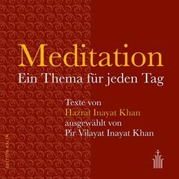 Abbildung von Inayat-Khan / Der Inayati-Orden Deutschland e. V. | Meditation | 1. Auflage | 2016 | beck-shop.de