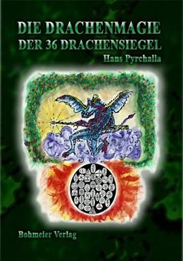Abbildung von Pyrchalla | Die Drachenmagie der 36 Drachensiegel | 1. Auflage | 2015 | beck-shop.de