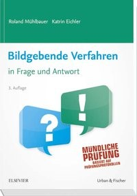 Bildgebende Verfahren in Frage und Antwort   Mühlbauer / Eichler   Nachdruck der 3. Auflage 2013, 2017   Buch (Cover)