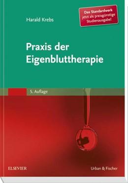 Abbildung von Krebs   Praxis der Eigenbluttherapie   5. Auflage   2017   beck-shop.de