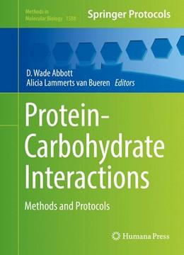 Abbildung von Abbott / Lammerts van Bueren | Protein-Carbohydrate Interactions | 1. Auflage | 2017 | beck-shop.de
