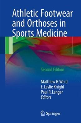 Abbildung von Werd / Knight / Langer   Athletic Footwear and Orthoses in Sports Medicine   2nd ed. 2017   2017