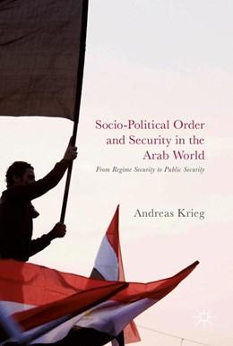 Abbildung von Krieg | Socio-Political Order and Security in the Arab World | 1. Auflage | 2017 | beck-shop.de