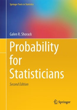 Abbildung von Shorack | Probability for Statisticians | 2. Auflage | 2017 | beck-shop.de