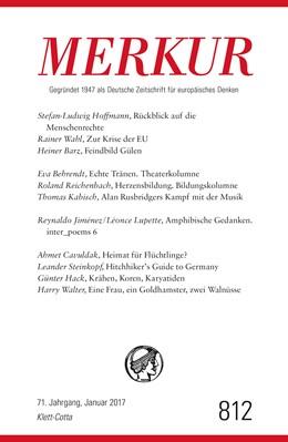 Abbildung von Demand / Knörer | MERKUR Deutsche Zeitschrift für europäisches Denken Nr. 812, Heft Januar 2017 | 1. Auflage | 2017 | beck-shop.de
