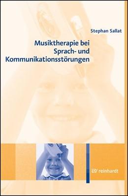 Abbildung von Sallat | Musiktherapie bei Sprach- und Kommunikationsstörungen | 2017