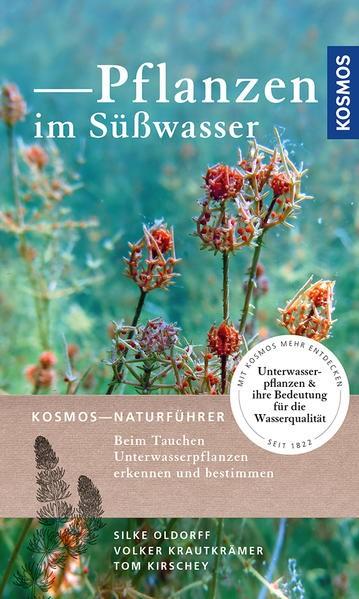 Pflanzen im Süßwasser   Oldorff / Krautkrämer / Kirschey, 2017   Buch (Cover)