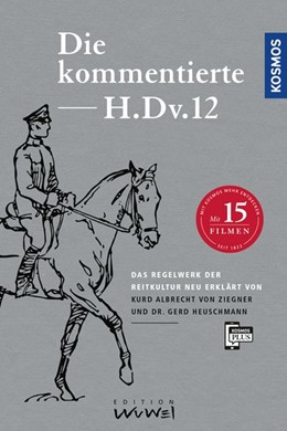 Abbildung von Heuschmann / Ziegner | Die kommentierte H.DV.12 | 2017 | Das Regelwerk der Reitkultur n...