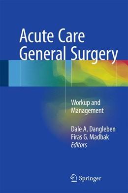 Abbildung von Dangleben / Madbak   Acute Care General Surgery   1. Auflage   2017   beck-shop.de