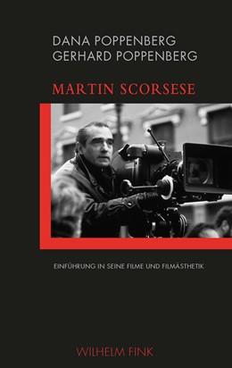 Abbildung von Dana / Poppenberg | Martin Scorsese | 1. Auflage | 2018 | beck-shop.de