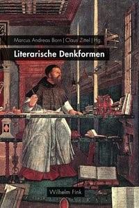 Literarische Denkformen | Born / Zittel, 2018 | Buch (Cover)