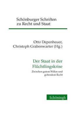 Abbildung von Depenheuer / Grabenwarter   Der Staat in der Flüchtlingskrise   1. Auflage   2017   beck-shop.de