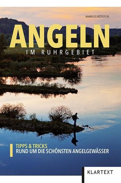 Abbildung von Bötefür   Angeln im Ruhrgebiet   1. Auflage   2017