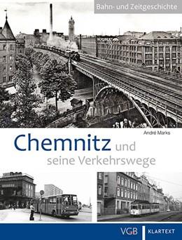 Abbildung von Marks | Chemnitz und seine Verkehrswege | 2017
