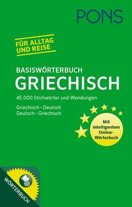 Abbildung von PONS Basiswörterbuch Griechisch | 2017 | Griechisch-Deutsch/Deutsch-Gri...