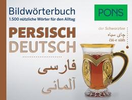 Abbildung von PONS Bildwörterbuch Persisch | 2017 | 1.500 nützliche Wörter für den...