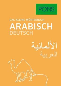 Abbildung von PONS Das kleine Wörterbuch Arabisch | 2017 | Arabisch-Deutsch/Deutsch-Arabi...