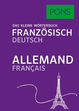 Abbildung von PONS Das kleine Wörterbuch Französisch | 2017 | Französisch-Deutsch/Allemand-F...