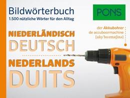 Abbildung von PONS Bildwörterbuch Niederländisch | 2017 | 1.500 nützliche Wörter für den...