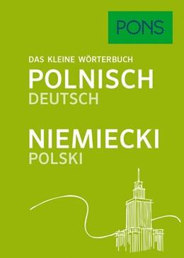 Abbildung von PONS Das kleine Wörterbuch Polnisch   2017   Polnisch-Deutsch/Niemiecki-Pol...