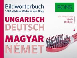 Abbildung von PONS Bildwörterbuch Ungarisch | 2017 | 1.500 nützliche Wörter für den...