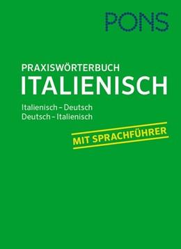 Abbildung von PONS Praxiswörterbuch Italienisch | 2017 | Italienisch-Deutsch / Deutsch-...