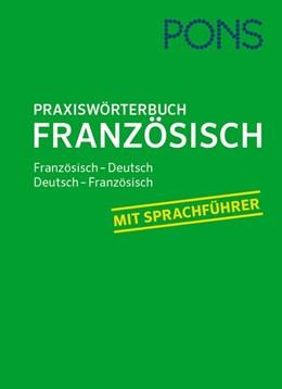 Abbildung von PONS Praxiswörterbuch Französisch | 2017 | Französisch-Deutsch / Deutsch-...
