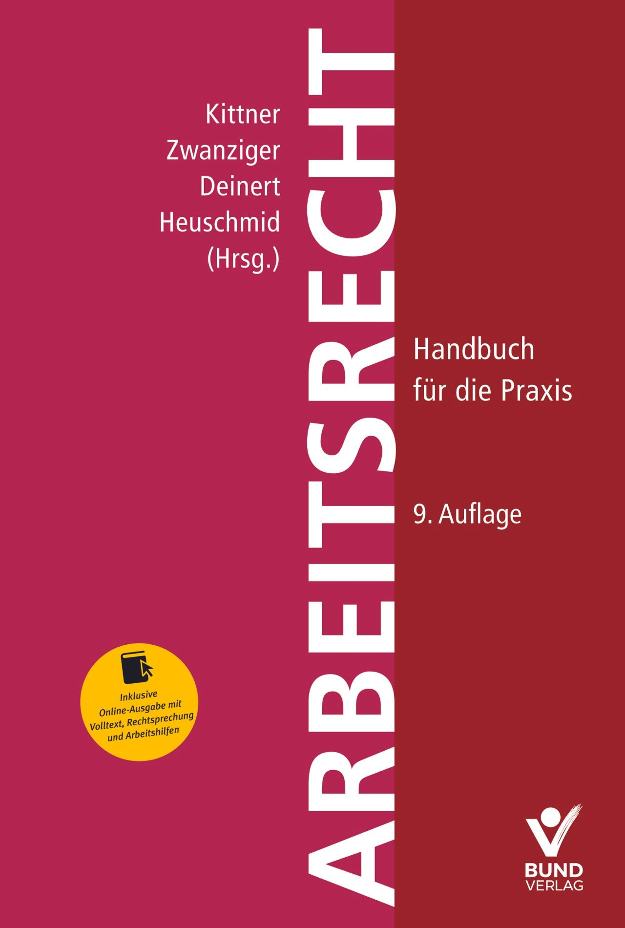 Arbeitsrecht | Kittner / Zwanziger / Deinert / Heuschmid (Hrsg.) | 9. Auflage, 2017 (Cover)