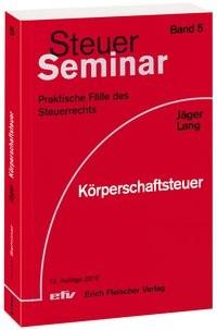 Körperschaftsteuer | Jäger / Lang | 12. Auflage, 2018 | Buch (Cover)